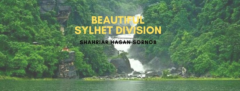 Top 10 Tourist Attractions in Sylhet Division